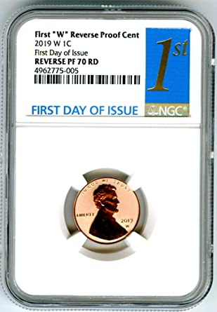 """2019 W First /""""W/"""" REVERSE Proof Cent FIRST RELEASES NGC 70 RD STAR Label"""