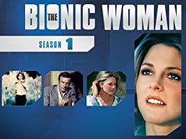 The Bionic Woman (Classic) Season 1