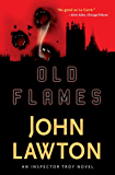 Old Flames (Inspector Troy Thriller Book 2)