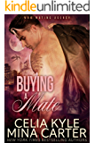 Buying a Mate (BBW Paranormal Shapeshifter Romance) (M&M Mating Agency Book 4)