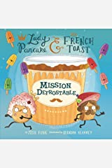 Mission Defrostable (Lady Pancake & Sir French Toast) Hardcover
