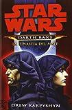 La dinastia del male. Star Wars. Darth Bane: 3