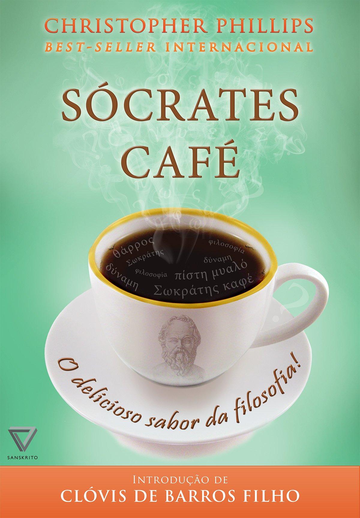Sócrates café: O delicioso sabor da filosofia | Amazon.com.br