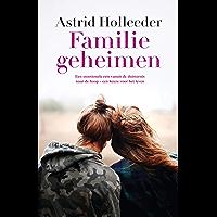 Familiegeheimen (De Holleeder trilogie)