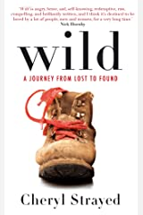 Wild: A Journey from Lost to Found Paperback