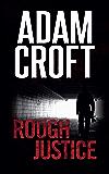 Rough Justice (Knight & Culverhouse Book 4)