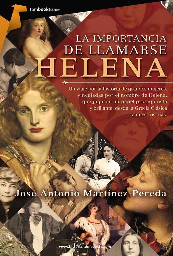 La importancia de llamarse Helena (Spanish Edition)