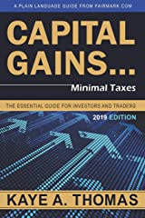 Capital Gains, Minimal Taxes: The Essential Guide for Investors and Traders Paperback