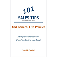 101 Sales Tips: And General Life Policies (English Edition)