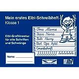 Mein erstes Elbi Schreibheft Klasse 1 - Gleichbleibende Großlineatur für Schwungübungen und Schriften für Grundschule und Förderschule - H31