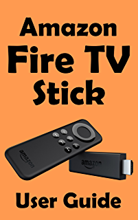 fire tv stick user guide support made easy streaming devices book rh amazon com amazon fire 7 tablet instruction manual amazon fire tv instruction manual