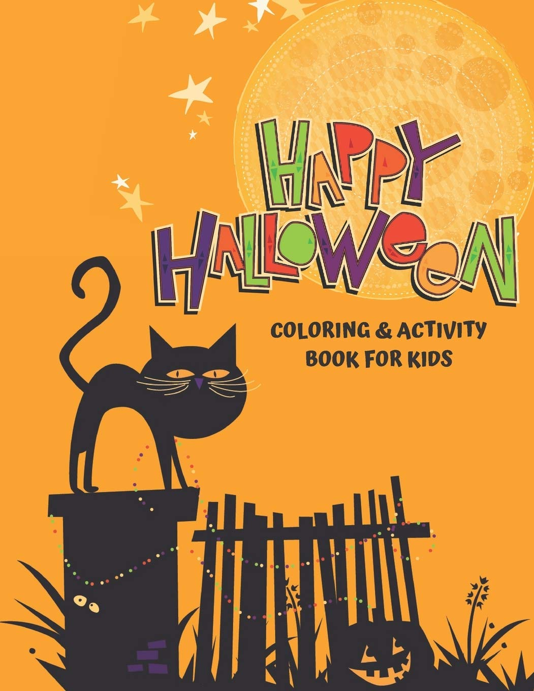 Happy Halloween Coloring And Activity Book For Kids Large Print Coloring Pages And Puzzles Crossword Word Find And More Publishing Sky Island 9781687220165 Amazon Com Books