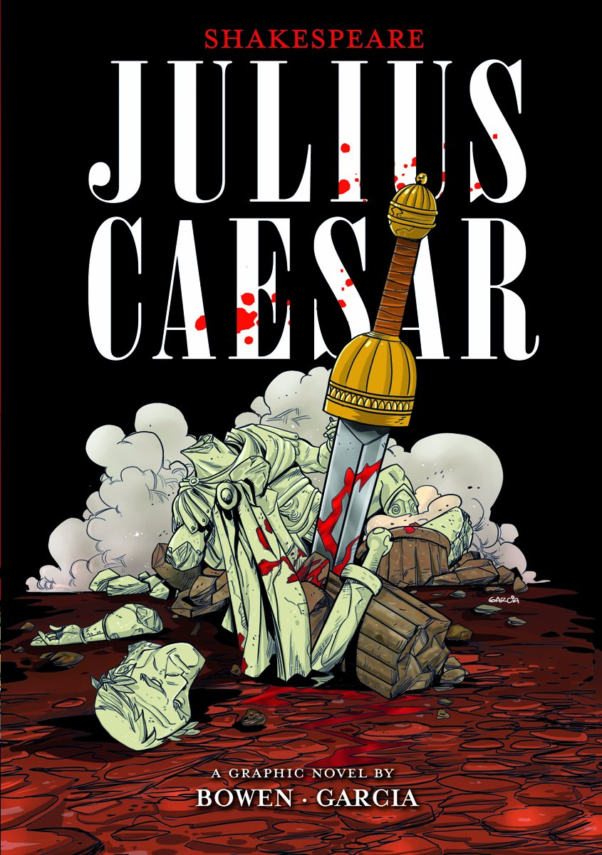 Julius Caesar (Shakespeare Graphics): Carl Bowen, William ...