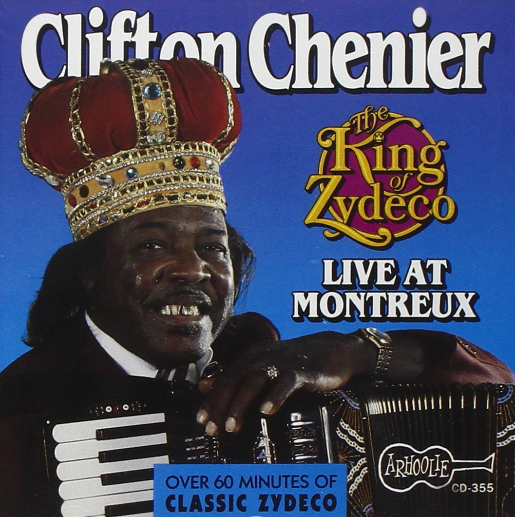King of Zydeco Live at Montreux by Chenier, Clifton