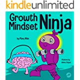 Growth Mindset Ninja : A Children's Book About the Power of Yet (Ninja Life Hacks 36)
