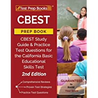 CBEST Prep Book: CBEST Study Guide and Practice Test Questions for the California Basic Educational Skills Test [2nd Edition]