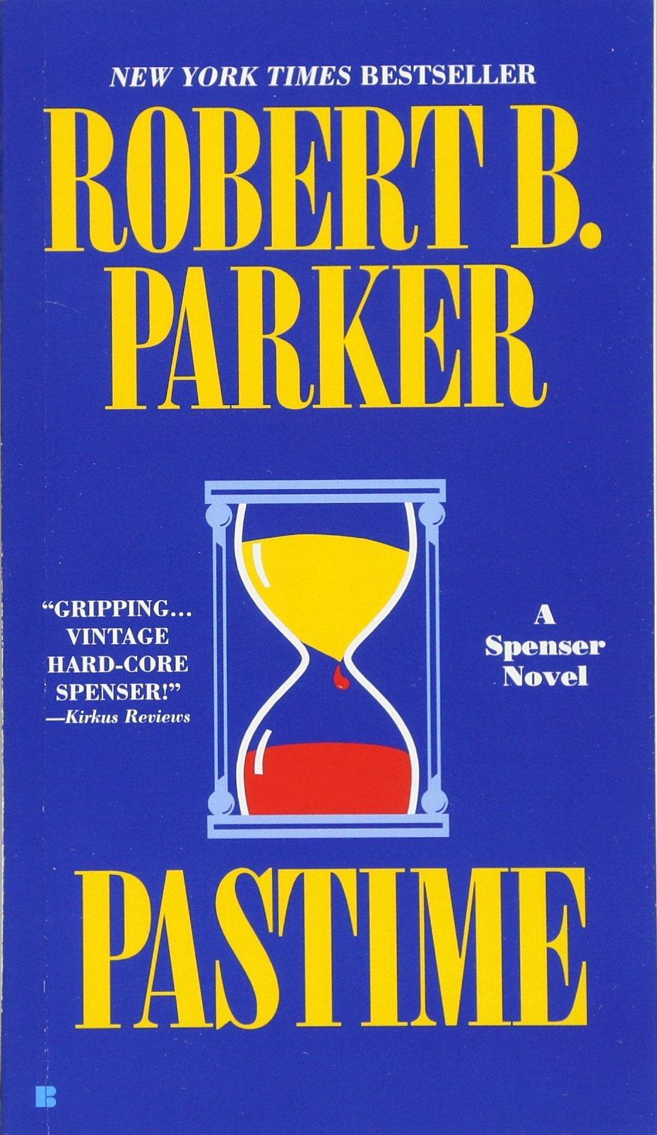 Pastime Spenser 18 Robert Parker