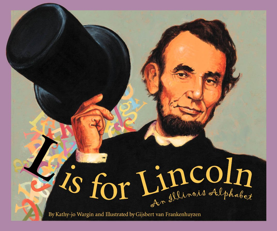 Read Online L Is for Lincoln: An Illinois Alphabet (Discover America State by State) PDF