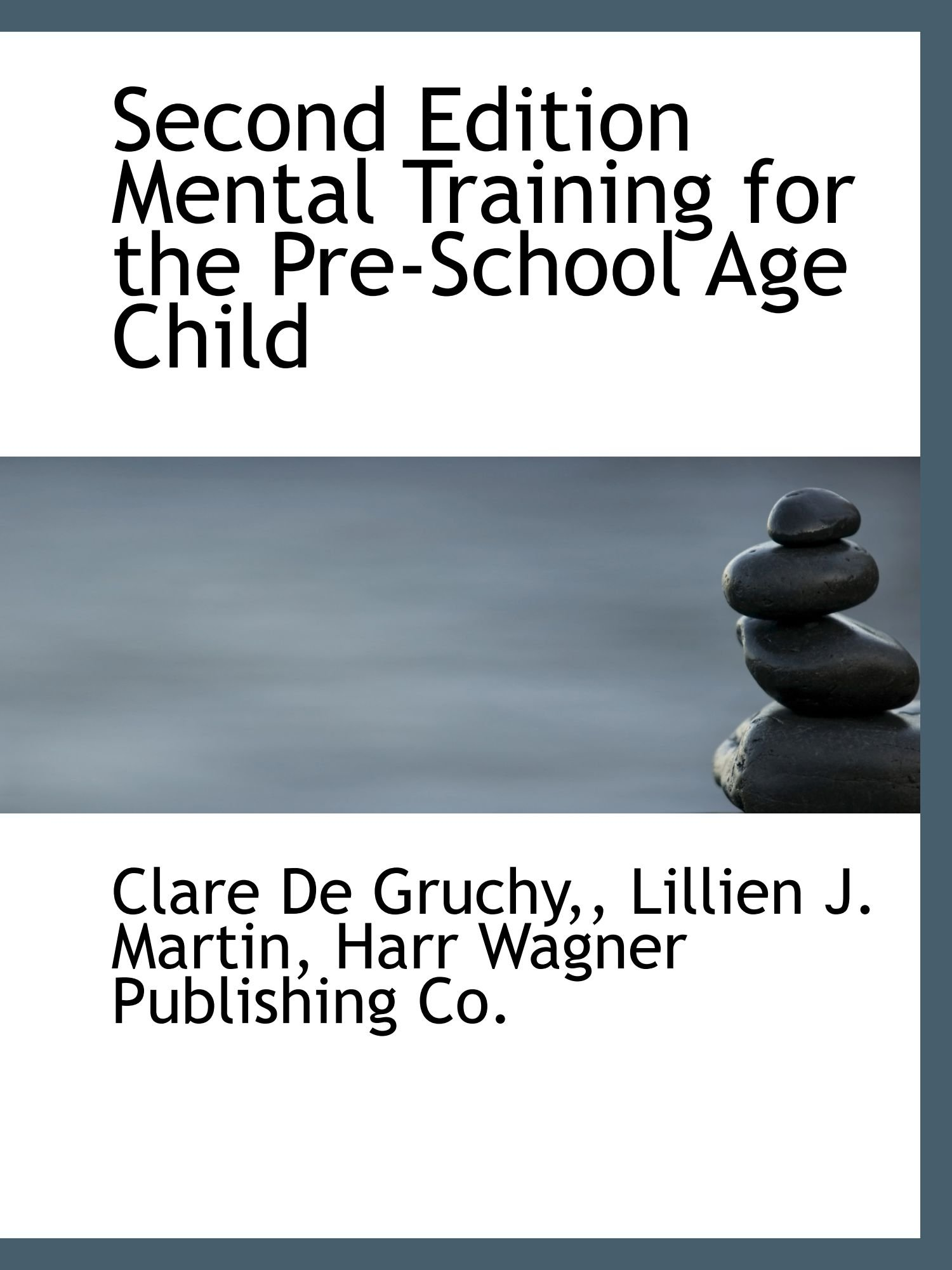 Second Edition Mental Training for the Pre-School Age Child ebook