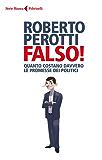 Falso!: Le promesse dei politici e i conti che non tornano
