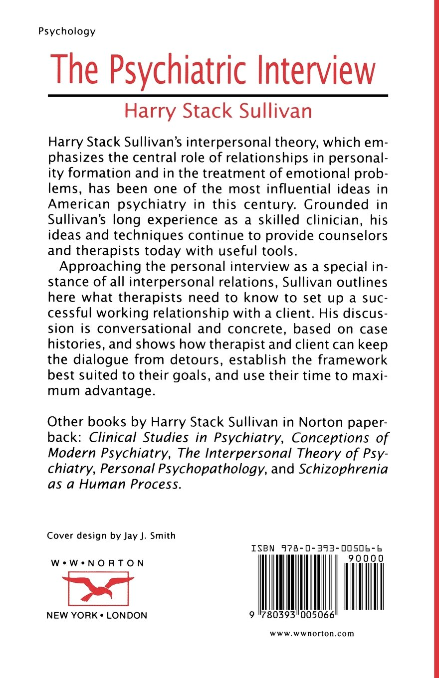 the psychiatric interview norton library paperback harry the psychiatric interview norton library paperback harry stack sullivan 9780393005066 com books