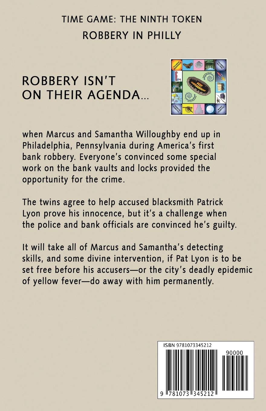 Robbery in Philly: The Ninth Token (Time Game): D. A. ...