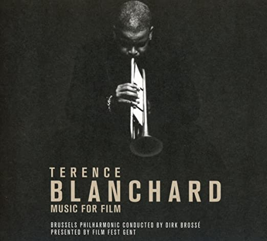 Terence Blanchard: Music For Film