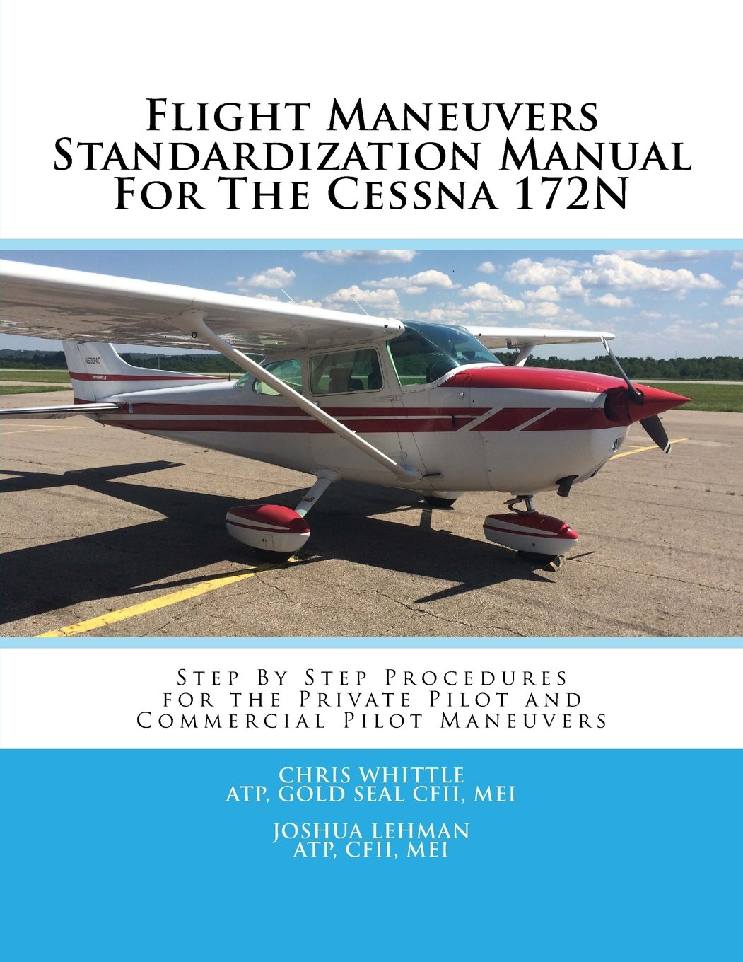 Flight Maneuvers Standardization Manual For The Cessna 172N