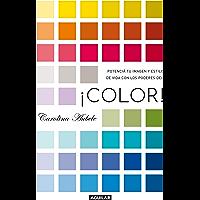 ¡Color!: Potenciá tu imagen y estilo de vida