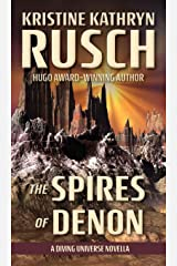 The Spires of Denon: A Diving Universe Novella Hardcover