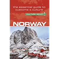 Norway - Culture Smart! The Essential Guide to Customs & Culture: The Essential Guide to Customs & Culture