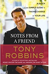 Notes from a Friend: A Quick and Simple Guide to Taking Control of Your Life (English Edition) eBook Kindle
