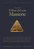 Il libro del vero massone (Gherardo Casini Editore)