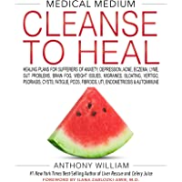 Medical Medium Cleanse to Heal