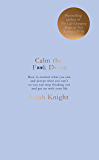 Calm the F**k Down (A No F*cks Given Guide Book 2)