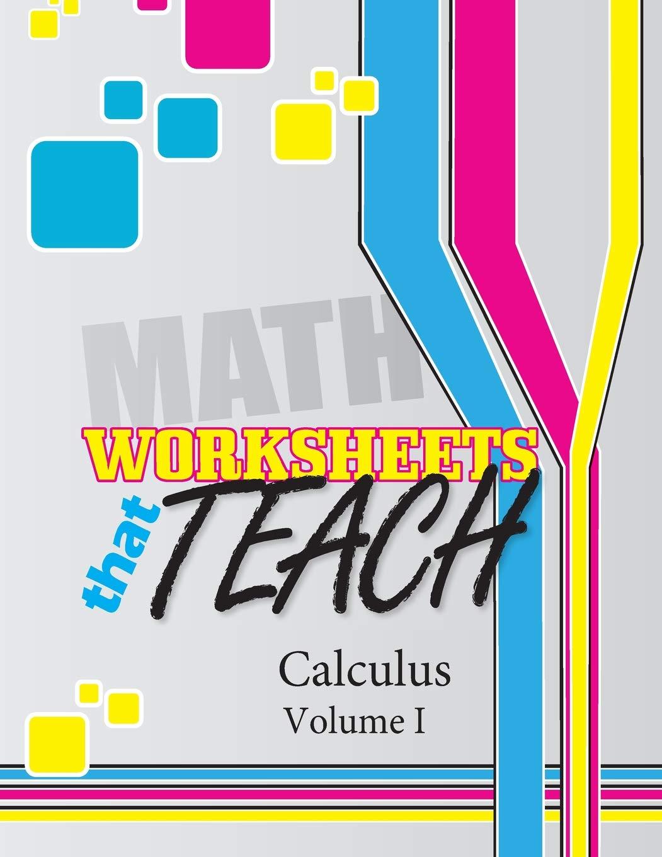 Amazon.com: Worksheets That Teach: Calculus, Volume I ...