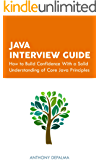 Java Interview Guide: How to Build Confidence With a Solid Understanding of Core Java Principles