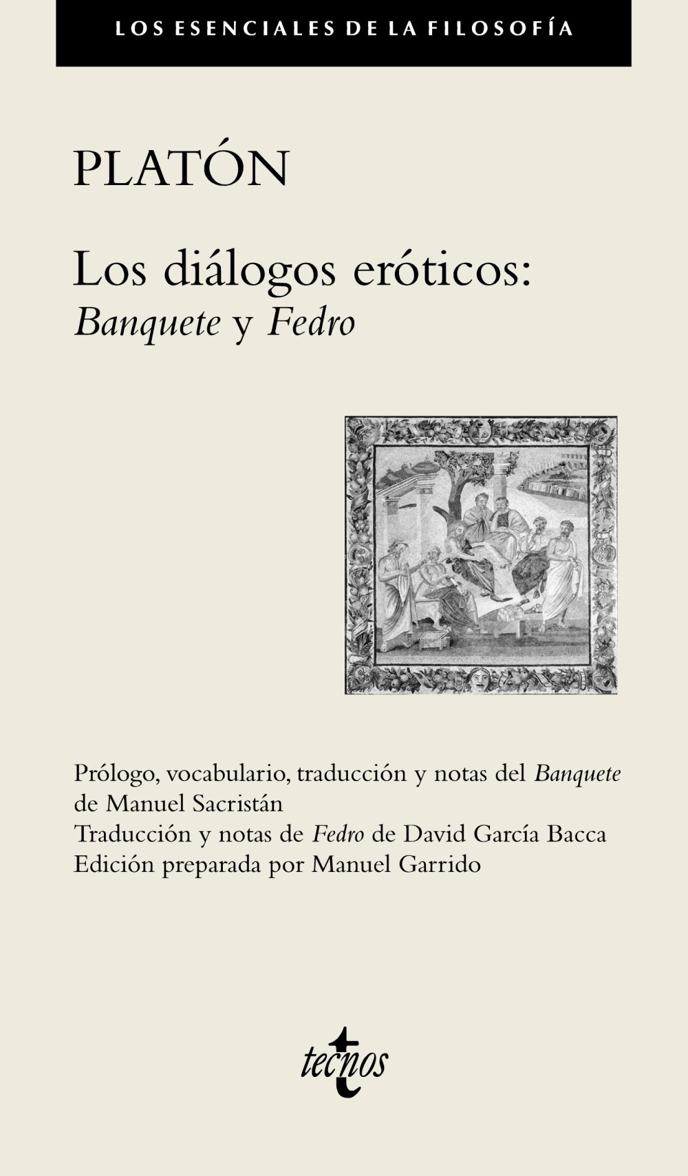 Los diálogos eróticos / Erotic dialogues: Banquete. Fedro / Banquet. Phaedrus (Spanish Edition) PDF