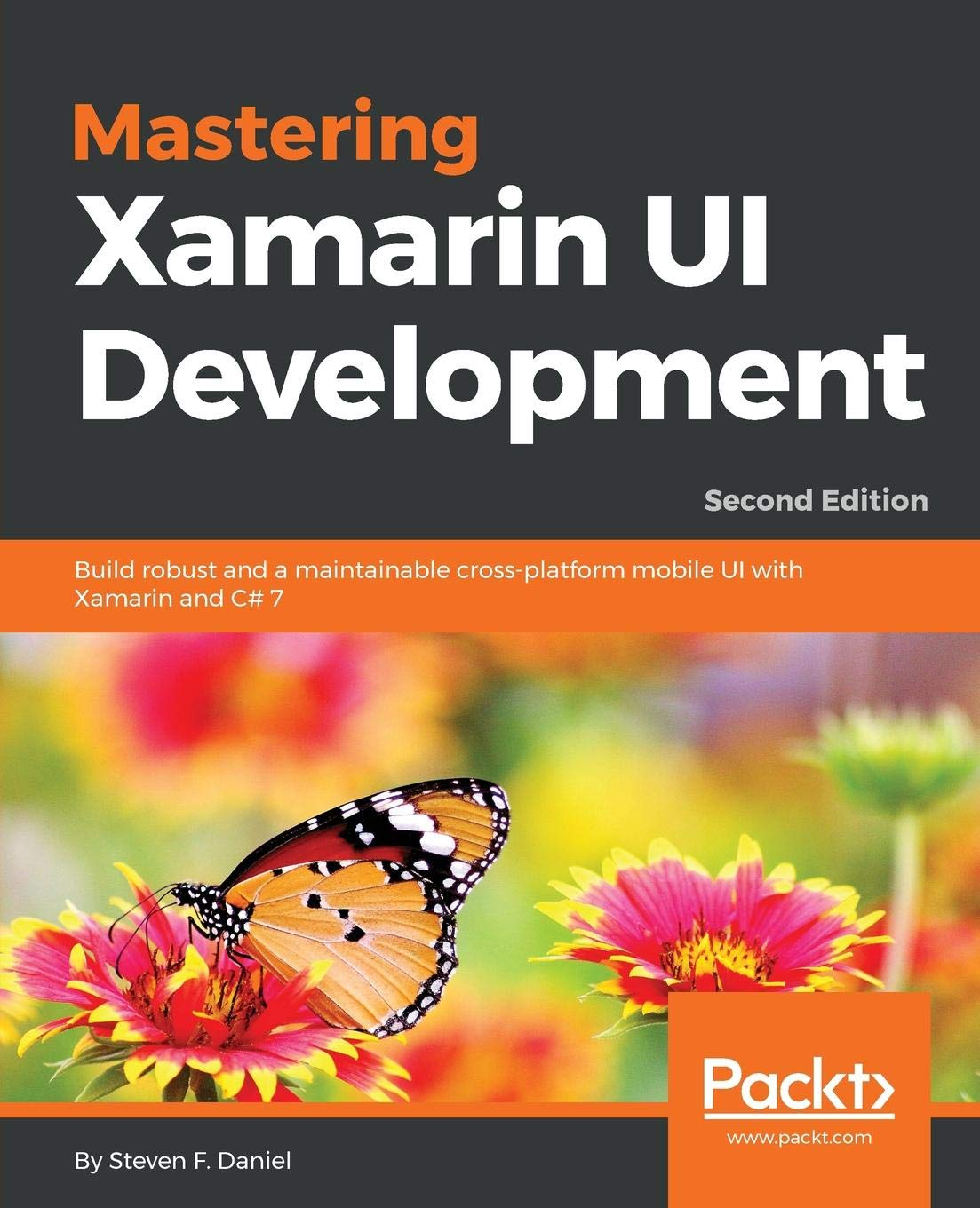 Mastering Xamarin UI Development - Second Edition: Build maintainable, cross platform mobile app UI with the power of Xamarin Paperback – August 31, 2018 Steven F. Daniel 1788995511 Computers/Programming - Games COM051000