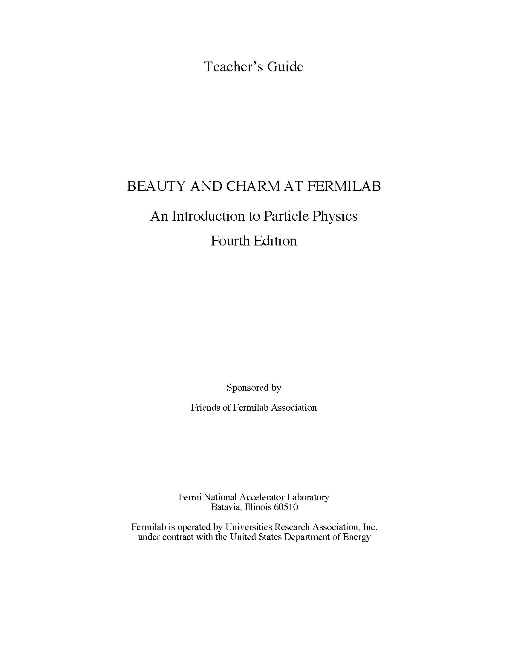 Read Online BEAUTY AND CHARM AT FERMILAB An Introduction to Particle Physics Fourth Edition Teacher's Guide [Loose Leaf Publication] pdf epub