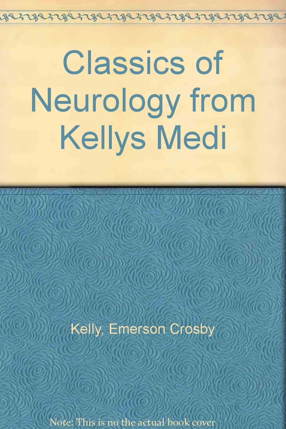 Classics of Neurology (from \