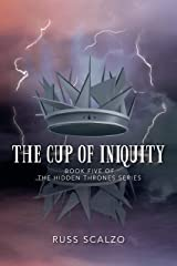 The Cup of Iniquity (Hidden Thrones Book 5) Kindle Edition