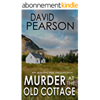 MURDER AT THE OLD COTTAGE: Irish detectives Hays and Lyons return (English Edition)