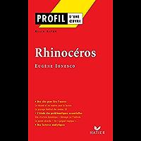 Profil - Ionesco (Eugène) : Rhinocéros : Analyse