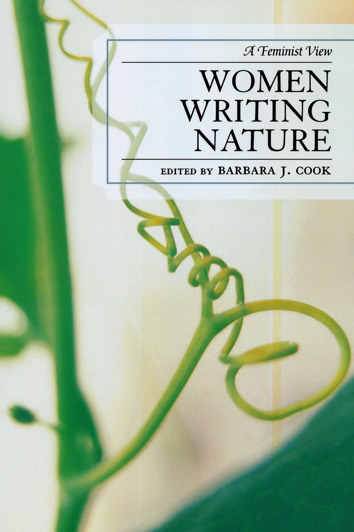 Women Writing Nature: A Feminist View (After the Empire: The Francophone World and Postcolonial France) pdf epub