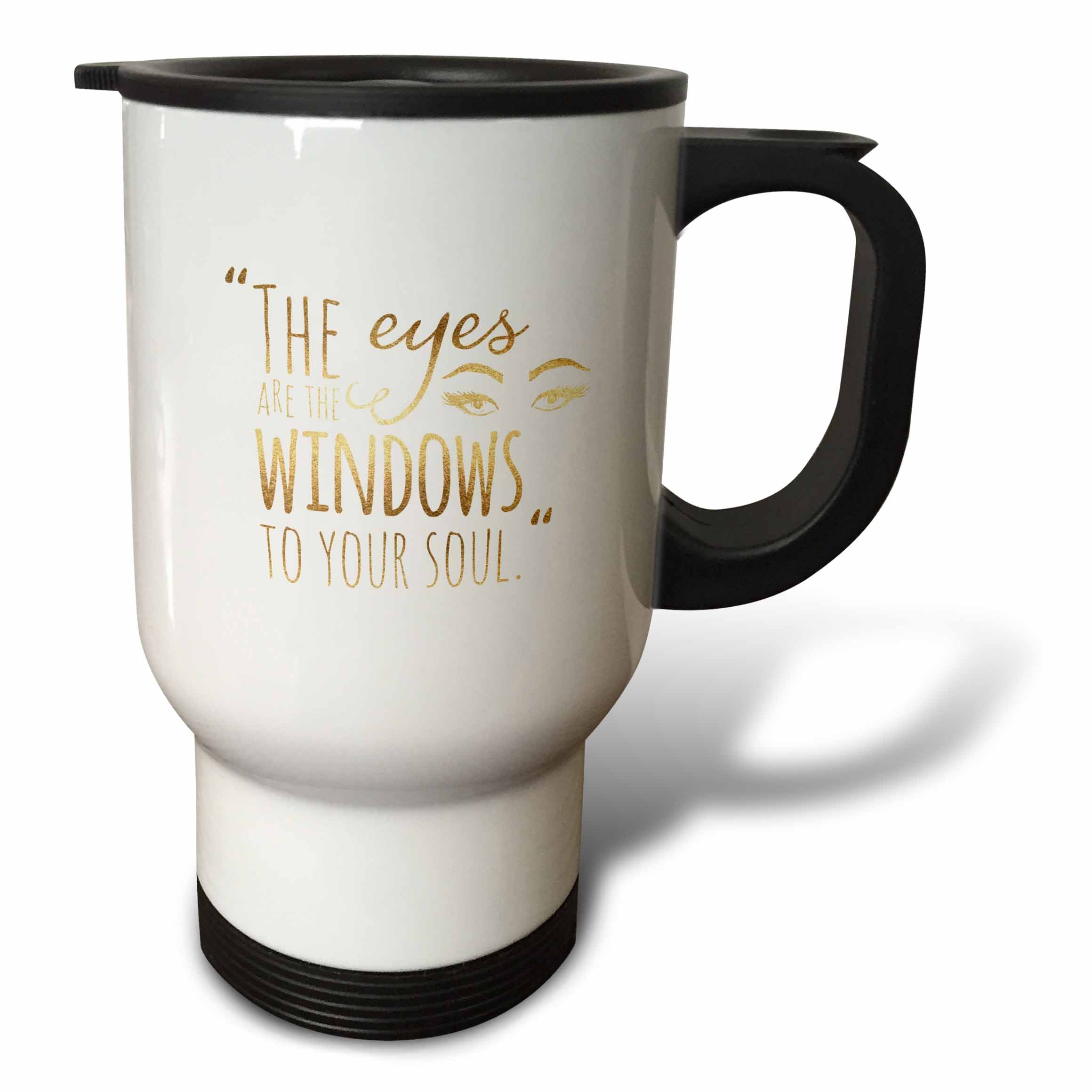 3dRose PS Inspiration - Image of Gold Eyes Are Windows to Soul Quote - 14oz Stainless Steel Travel Mug (tm_280728_1)