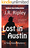 Lost in Austin (Tony Kozol Mystery Book 3)