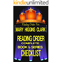 MARY HIGGINS CLARK: SERIES READING ORDER & BOOK CHECKLIST: LIST INCLUDES: STANDALONE TITLES & SERIES LIST ALVIRAH…