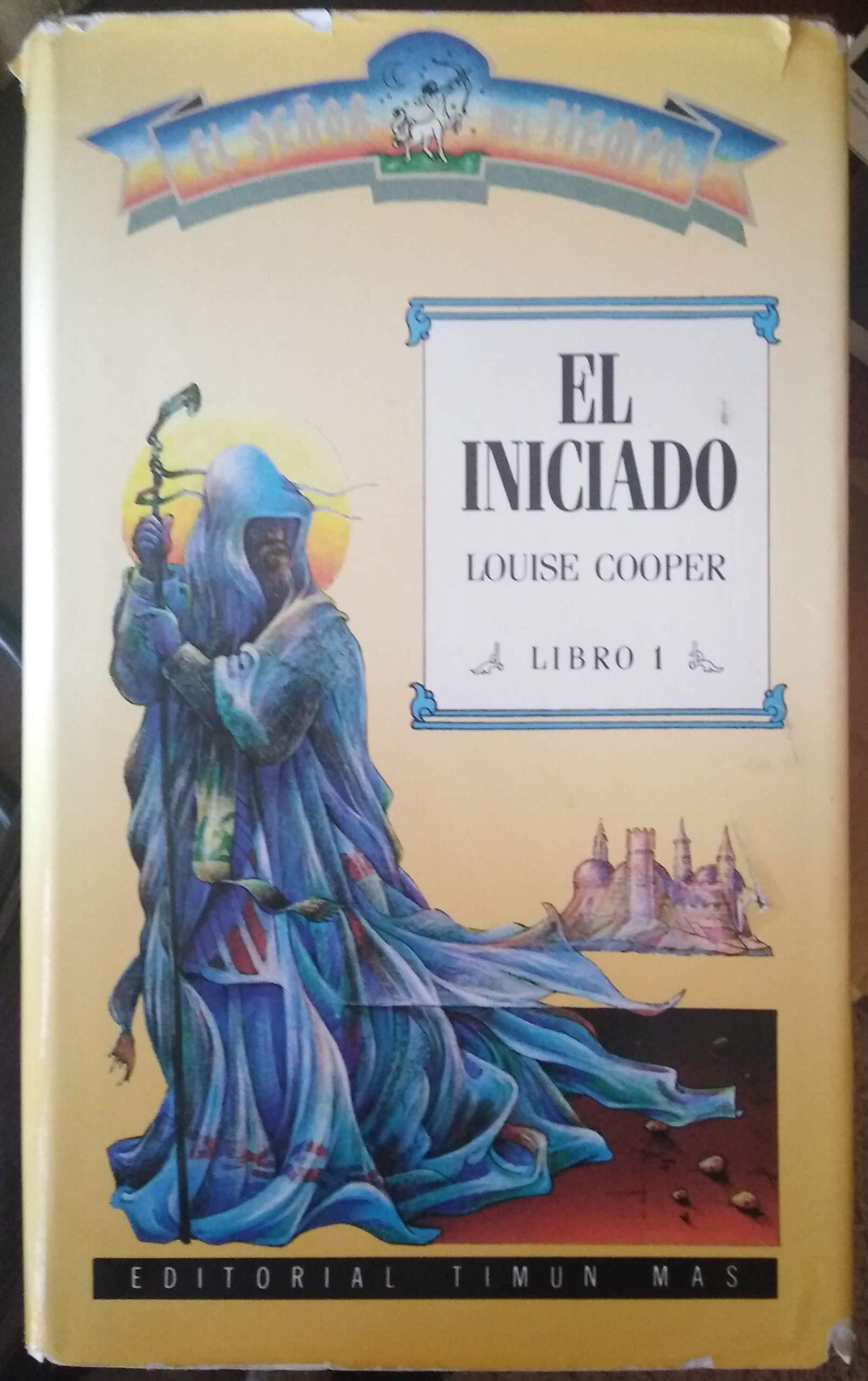EL SEÑOR DEL TIEMPO - LIBRO 1 - EL INICIADO: Amazon.es: Louise ...