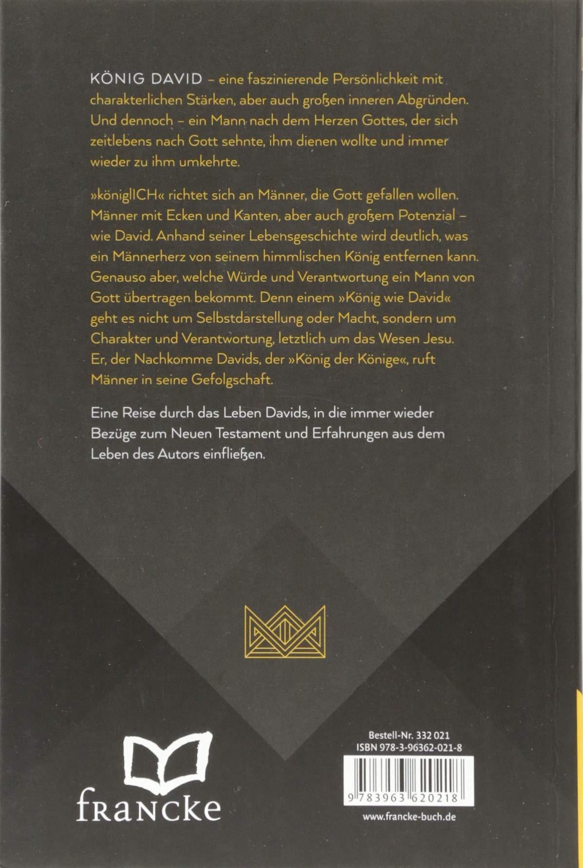 königlich: Von David lernen, ein Mann nach dem Herzen Gottes zu ...